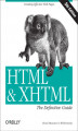 Okładka książki: HTML & XHTML: The Definitive Guide. The Definitive Guide - Chuck Musciano, Bill Kennedy