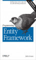 Okładka książki: Programming Entity Framework. Building Data Centric Apps with the ADO.NET Entity Framework
