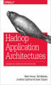 Okładka książki: Hadoop Application Architectures - Mark Grover, Ted Malaska, Jonathan Seidman