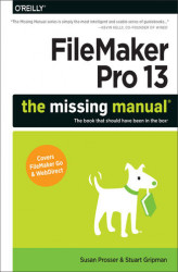 Okładka: FileMaker Pro 13: The Missing Manual