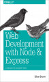 Okładka książki: Web Development with Node and Express. Leveraging the JavaScript Stack