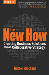 Okładka książki: The New How [Paperback\. Creating Business Solutions Through Collaborative Strategy