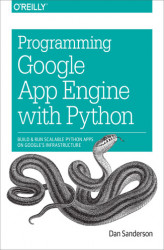 Okładka: Programming Google App Engine with Python. Build and Run Scalable Python Apps on Google's Infrastructure
