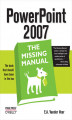 Okładka książki: PowerPoint 2007: The Missing Manual. The Missing Manual