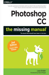 Okładka książki: Photoshop CC: The Missing Manual. Covers 2014 release