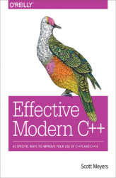 Okładka książki: Effective Modern C++. 42 Specific Ways to Improve Your Use of C++11 and C++14