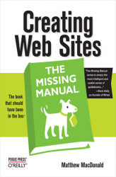 Okładka: Creating Web Sites: The Missing Manual. The Missing Manual
