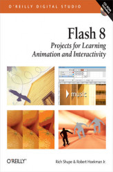 Okładka: Flash 8: Projects for Learning Animation and Interactivity. Projects for Learning Animation and Interactivity