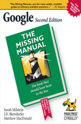 Okładka: Google: The Missing Manual. The Missing Manual