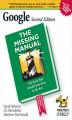 Okładka książki: Google: The Missing Manual. The Missing Manual
