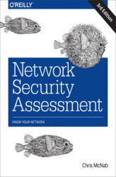 Okładka: Network Security Assessment. Know Your Network. 3rd Edition