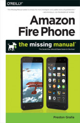 Okładka: Amazon Fire Phone: The Missing Manual