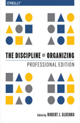 Okładka książki: The Discipline of Organizing: Professional Edition