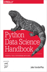 Okładka: Python Data Science Handbook. Essential Tools for Working with Data