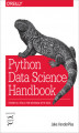 Okładka książki: Python Data Science Handbook. Essential Tools for Working with Data - Jake VanderPlas