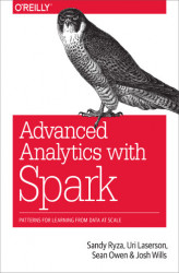 Okładka: Advanced Analytics with Spark. Patterns for Learning from Data at Scale
