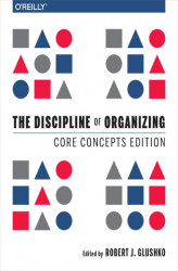 Okładka: The Discipline of Organizing: Core Concepts Edition