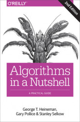 Okładka: Algorithms in a Nutshell. A Practical Guide