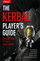 Okładka: The Kerbal Player's Guide. The Easiest Way to Launch a Space Program