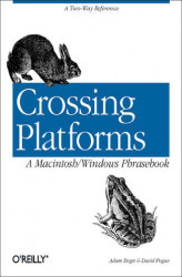 Okładka: Crossing Platforms A Macintosh/Windows Phrasebook. A Dictionary for Strangers in a Strange Land