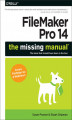 Okładka książki: FileMaker Pro 14: The Missing Manual