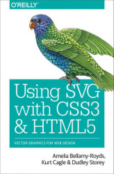 Okładka: Using SVG with CSS3 and HTML5. Vector Graphics for Web Design