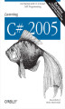 Okładka książki: Learning C# 2005. Get Started with C# 2.0 and .NET Programming. 2nd Edition - Jesse Liberty, Brian MacDonald