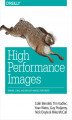 Okładka książki: High Performance Images. Shrink, Load, and Deliver Images for Speed