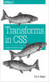 Okładka książki: Transforms in CSS. Revamp the Way You Design