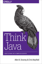 Okładka: Think Java. How to Think Like a Computer Scientist