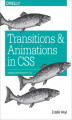 Okładka książki: Transitions and Animations in CSS. Adding Motion with CSS - Estelle Weyl