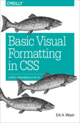 Okładka: Basic Visual Formatting in CSS. Layout Fundamentals in CSS
