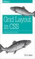 Okładka książki: Grid Layout in CSS. Interface Layout for the Web