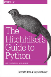Okładka: The Hitchhiker's Guide to Python. Best Practices for Development
