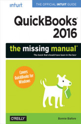 Okładka: QuickBooks 2016: The Missing Manual. The Official Intuit Guide to QuickBooks 2016