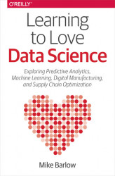 Okładka książki: Learning to Love Data Science