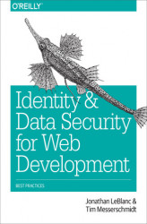 Okładka: Identity and Data Security for Web Development. Best Practices