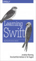 Okładka książki: Learning Swift. Building Apps for OS X and iOS