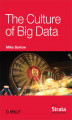 Okładka książki: The Culture of Big Data