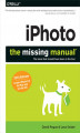 Okładka książki: iPhoto: The Missing Manual. 2014 release, covers iPhoto 9.5 for Mac and 2.0 for iOS 7