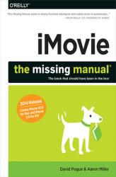 Okładka: iMovie: The Missing Manual. 2014 release, covers iMovie 10.0 for Mac and 2.0 for iOS