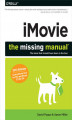 Okładka książki: iMovie: The Missing Manual. 2014 release, covers iMovie 10.0 for Mac and 2.0 for iOS