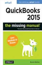 Okładka: QuickBooks 2015: The Missing Manual. The Official Intuit Guide to QuickBooks 2015