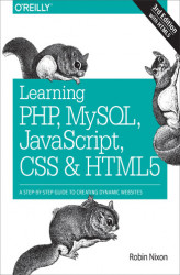 Okładka: Learning PHP, MySQL, JavaScript, CSS & HTML5. A Step-by-Step Guide to Creating Dynamic Websites
