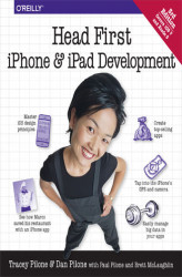 Okładka: Head First iPhone and iPad Development. A Learner's Guide to Creating Objective-C Applications for the iPhone and iPad