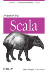 Okładka: Programming Scala. Scalability = Functional Programming + Objects
