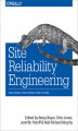 Okładka książki: Site Reliability Engineering. How Google Runs Production Systems