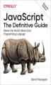 Okładka książki: JavaScript: The Definitive Guide. Master the World's Most-Used Programming Language. 7th Edition