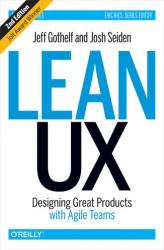Okładka: Lean UX. Designing Great Products with Agile Teams. 2nd Edition