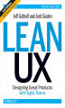 Okładka książki: Lean UX. Designing Great Products with Agile Teams. 2nd Edition - Jeff Gothelf, Josh Seiden